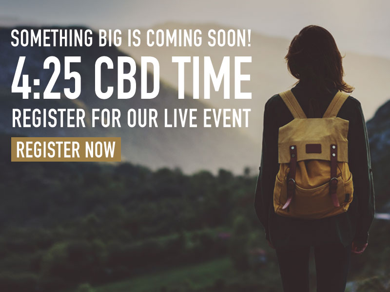 425 CBD Time something big coming soon